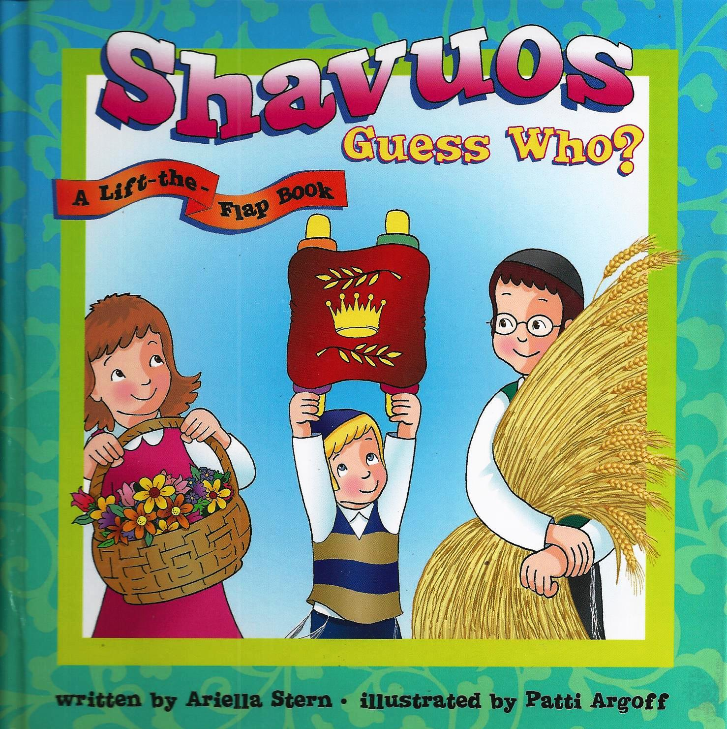Shavuos Guess Who? A Lift-the-Flap Book