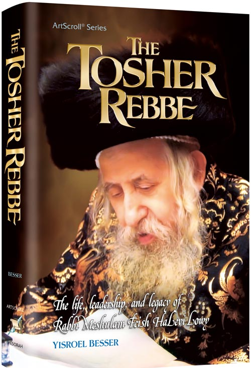 The Tosher Rebbe