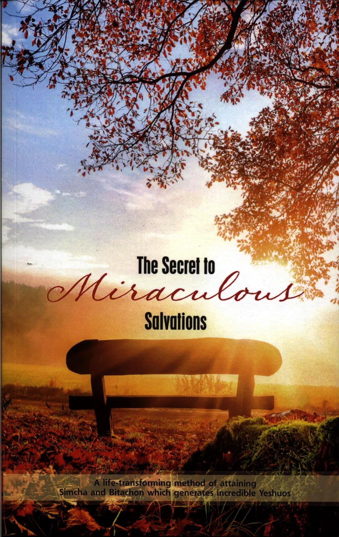 The Secret to Miraculos Salvations